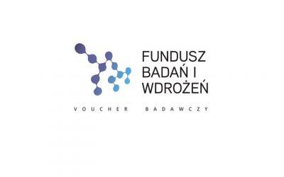 """Nabór wniosków o dofinansowanie w ramach III naboru """"Fundusz Badań i Wdrożeń – Voucher Badawczy"""""""