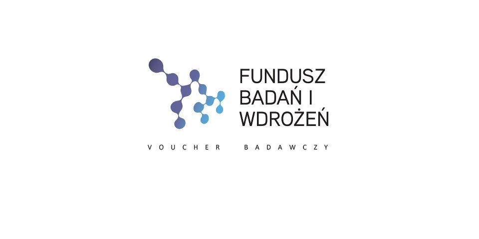"""Lista przedsięwzięć rekomendowanych do wsparcia w ramach projektu """"Fundusz badań i Wdrożeń – Voucher Badawczy"""" III nabór 2 runda"""